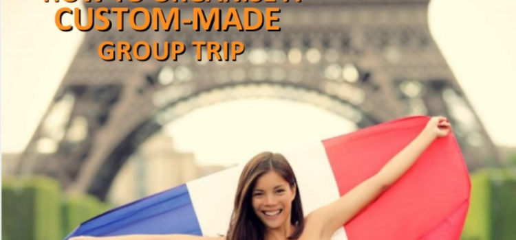 Preparing your Group program in France