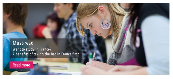 Want to study in France?  7 benefits of taking the Bac in France first